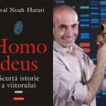 Între umanism și postumanism: Homo Deus de Yuval Noah Harari